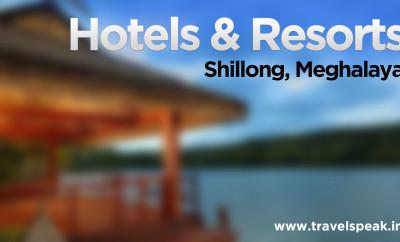 Hotel Resorts Shillong, Meghalaya