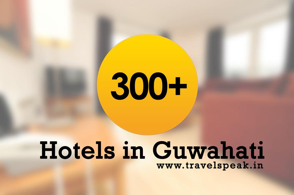 List of 300+ Hotels in Guwahati, Assam